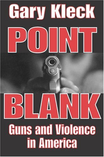 Point Blank Guns and Violence in America  2005 edition cover