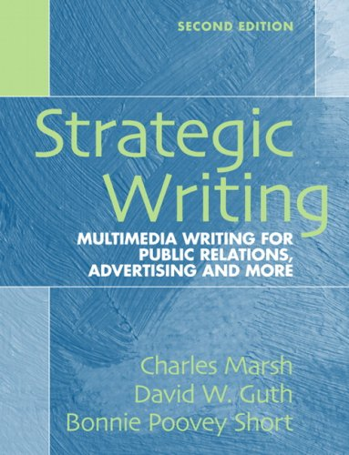 Strategic Writing Multimedia Writing for Public Relations, Advertising, and More 2nd 2009 edition cover
