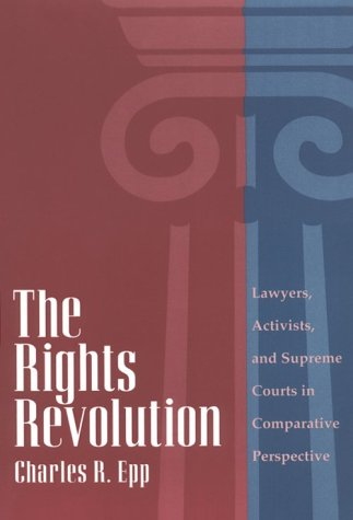 Rights Revolution Lawyers, Activists, and Supreme Courts in Comparative Perspective N/A edition cover