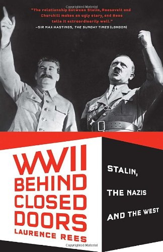World War II Behind Closed Doors Stalin, the Nazis and the West N/A edition cover