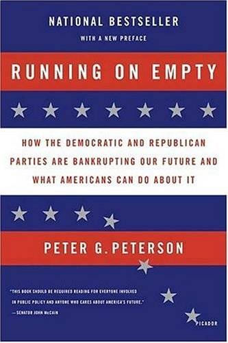 Running on Empty How the Democratic and Republican Parties Are Bankrupting Our Future and What Americans Can Do about It  2004 edition cover