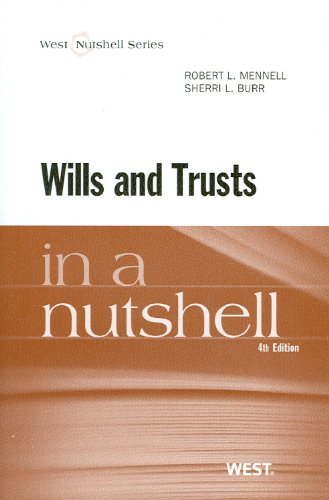 Wills and Trusts in a Nutshell  4th 2012 (Revised) 9780314280626 Front Cover