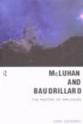 McLuhan and Baudrillard Masters of Implosion  2002 edition cover