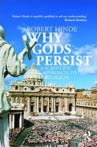 Why Gods Persist A Scientific Approach to Religion 2nd 2010 (Revised) edition cover