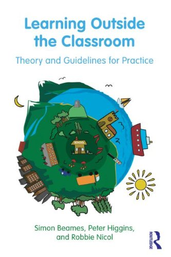 Learning Outside the Classroom Theory and Guidelines for Practice  2012 edition cover