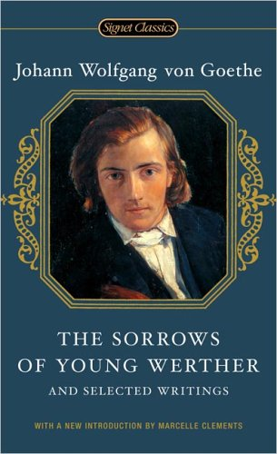 Sorrows of Young Werther and Selected Writings   2005 edition cover