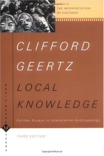 Local Knowledge Further Essays in Interpretive Anthropology 2nd 1999 edition cover
