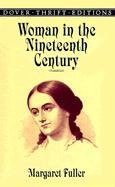 Woman in the Nineteenth Century   1999 edition cover