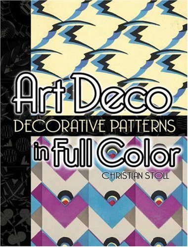 Art Deco Decorative Patterns in Full Color   2006 edition cover