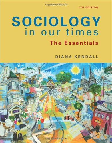 Sociology in Our Times The Essentials 7th 2010 edition cover