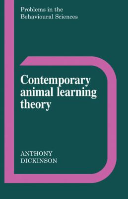 Contemporary Animal Learning Theory   1980 9780521299626 Front Cover
