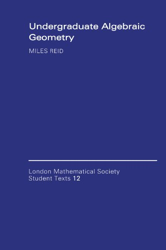 Undergraduate Algebraic Geometry   1988 edition cover