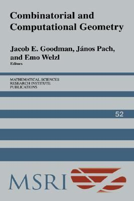 Combinatorial and Computational Geometry   2005 9780521848626 Front Cover