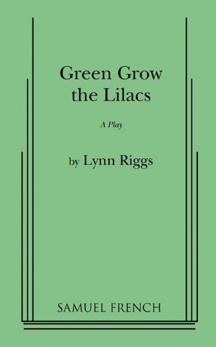 Green Grow the Lilacs  N/A edition cover