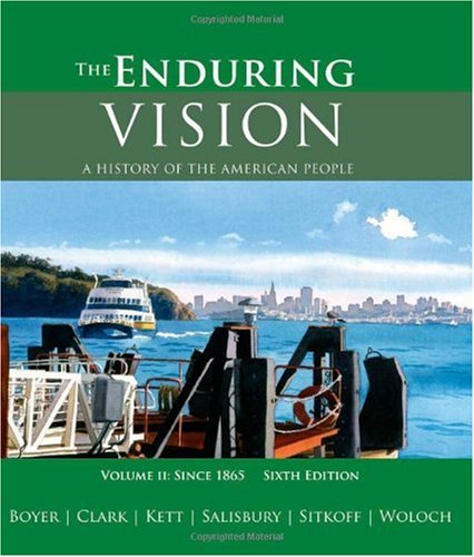 Enduring Vision A History of the American People since 1865 6th 2008 edition cover