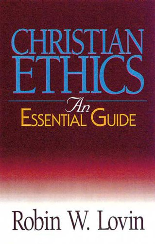Christian Ethics An Essential Guide  2000 edition cover