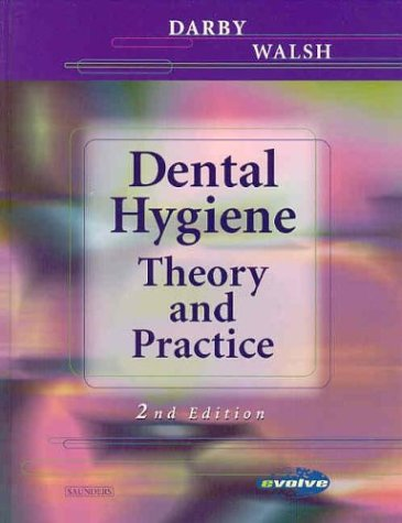 Dental Hygiene Theory and Practice 2nd 2003 (Revised) 9780721691626 Front Cover