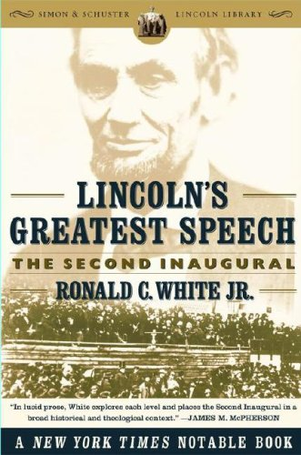 Lincoln's Greatest Speech The Second Inaugural  2006 9780743299626 Front Cover