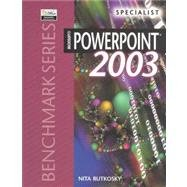 Microsoft PowerPoint 2003 : Specialist  2004 9780763820626 Front Cover