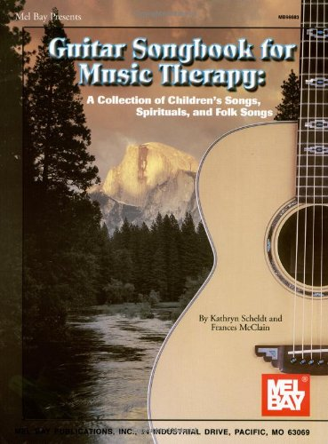 Guitar Songbook for Music Therapy A Collection of Children's Songs, Spirituals, and Folk Songs  2000 9780786658626 Front Cover