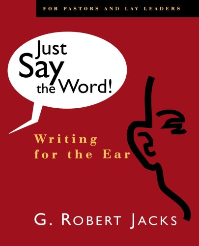 Just Say the Word! : Writing for the Ear 1st 1992 edition cover