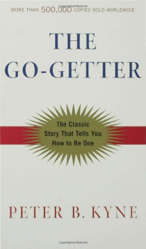 Go-Getter A Story That Tells You How to Be One 2nd 2003 (Revised) edition cover