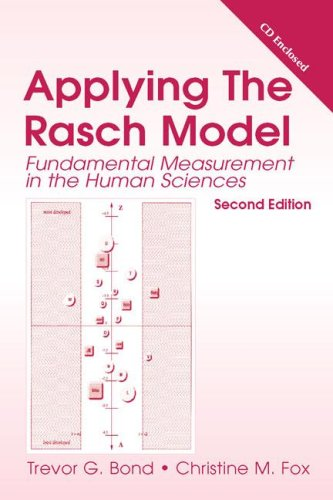 Applying the Rasch Model Fundamental Measurement in the Human Sciences 2nd 2007 (Revised) edition cover
