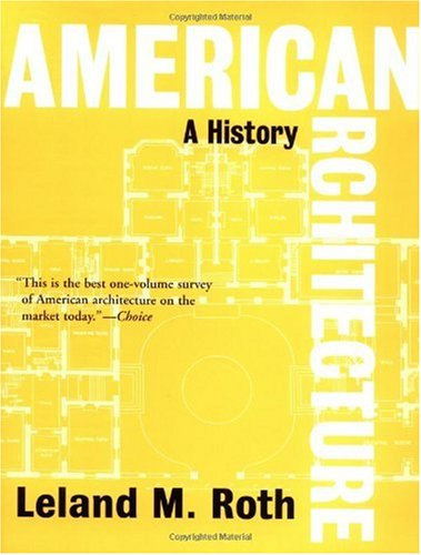 American Architecture A History 2nd 2003 (Revised) edition cover