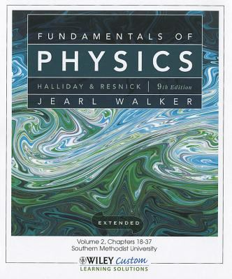Fundamentals of Physics 9E Volume 2 Chapters 18-37 for So Methodist Univ  9th 2011 9781118115626 Front Cover