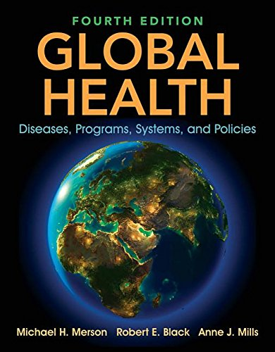 Global Health Diseases, Programs, Systems, and Policies  4th 2020 (Revised) 9781284122626 Front Cover