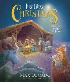Itsy Bitsy Christmas You're Never Too Little for His Love  2013 9781400322626 Front Cover