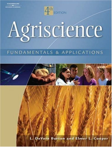Agriscience Fundamentals and Applications 4th 2007 (Revised) 9781401859626 Front Cover