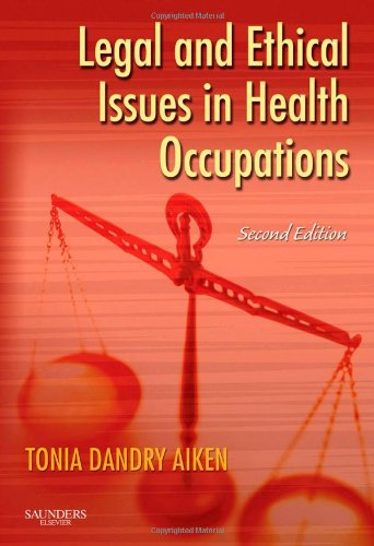 Legal and Ethical Issues in Health Occupations  2nd 2008 (Revised) edition cover