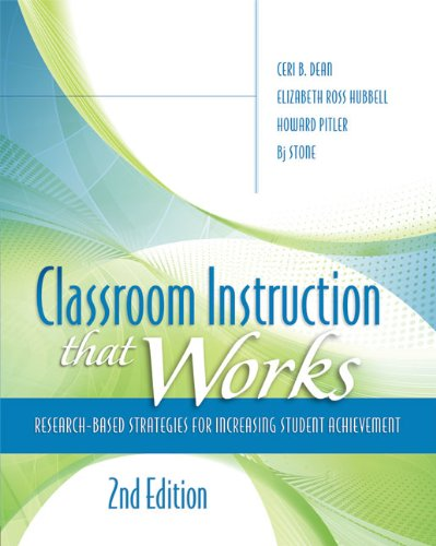 Classroom Instruction That Works Research-Based Strategies for Increasing Student Achievement, 2nd Edition 2nd 2012 9781416613626 Front Cover