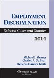 Employment Discrimination Selected Cases and Statutes N/A edition cover