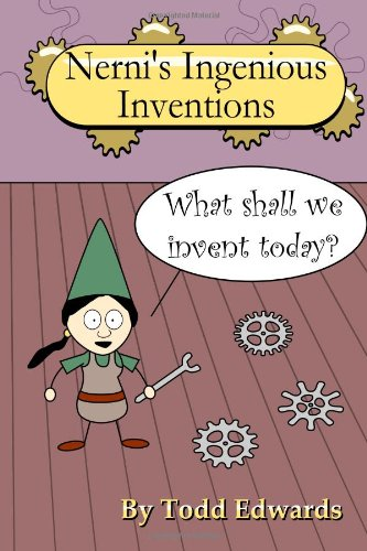 Nerni's Ingenious Inventions  N/A 9781466478626 Front Cover