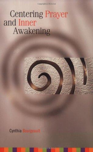 Centering Prayer and Inner Awakening   2004 edition cover