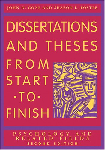 Dissertations and Theses from Start to Finish Psychology and Related Fields 2nd 2006 edition cover