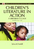 Children's Literature in Action A Librarian's Guide 2nd 2014 (Revised) edition cover