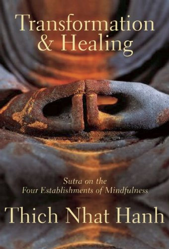 Transformation and Healing Sutra on the Four Establishments of Mindfulness 2nd 2006 (Revised) edition cover