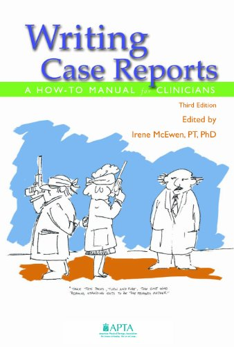 Writing Case Reports A How-to Manual for Clinicians, Third Edition N/A edition cover