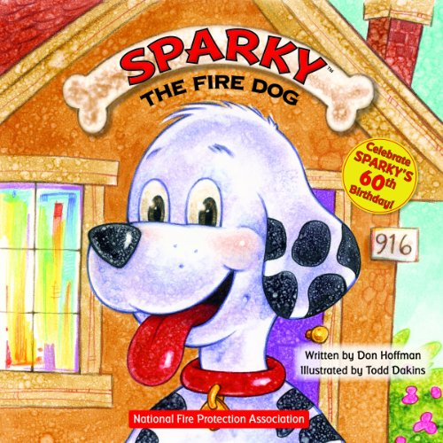 Sparky the Fire Dog   2011 9781936140626 Front Cover