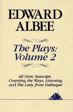 Plays All Over; Seascape; Counting the Ways; Listening; The Lady from Dubuque  1991 edition cover