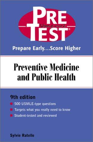 Preventive Medicine and Public Health Prepare Early... Score Higher 9th 2001 (Revised) edition cover