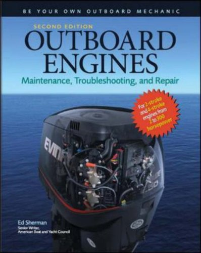 Outboard Engines Maintenance, Troubleshooting, and Repair 2nd 2009 edition cover