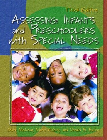 Assessing Infants and Preschoolers with Special Needs  3rd 2004 edition cover