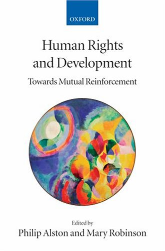 Human Rights and Development Towards Mutual Reinforcement  2005 edition cover