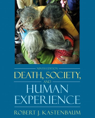 Death, Society, and Human Experience  9th 2007 (Revised) edition cover