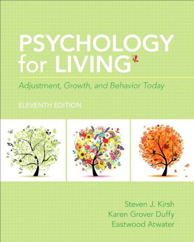 Psychology for Living Adjustment, Growth and Behavior Today with NEW MySearchLab with Pearson EText 11th 2014 9780205961627 Front Cover