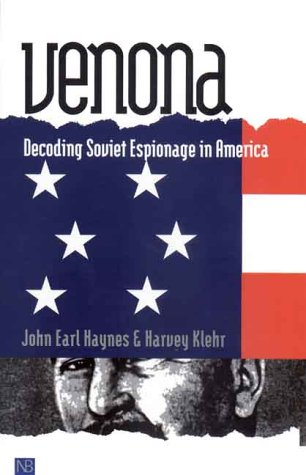 Venona Decoding Soviet Espionage in America  2000 9780300084627 Front Cover